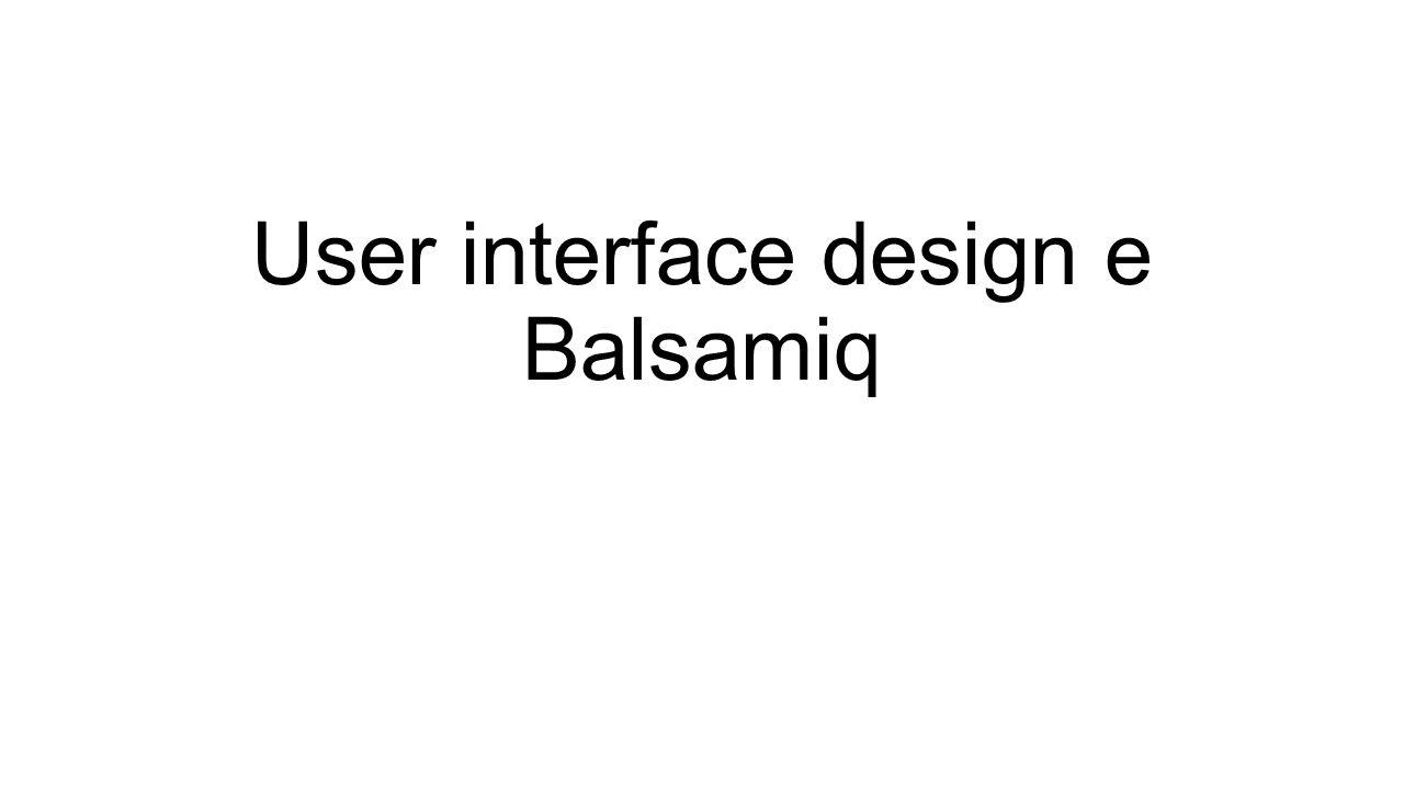 Cosa significa «user interface design».