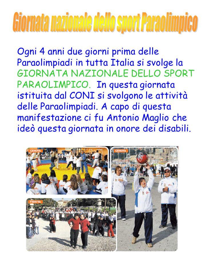 Ogni 4 anni due giorni prima delle Paraolimpiadi in tutta Italia si svolge la GIORNATA NAZIONALE DELLO SPORT PARAOLIMPICO.