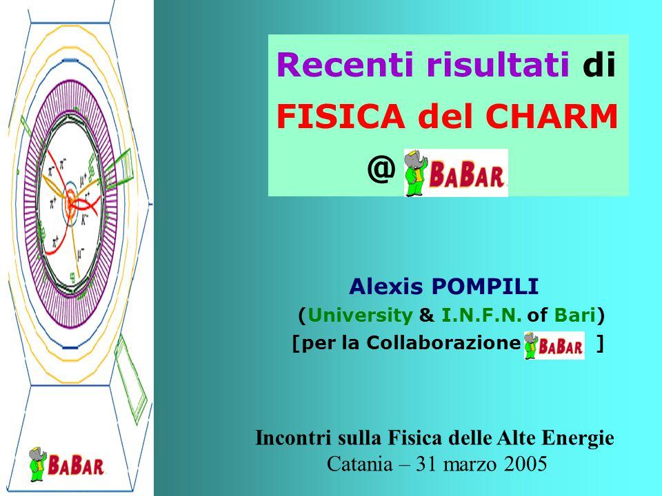 IFAE – 2005 A. Pompili ( U. of Bari & I.N.F.N.) * BACKUP SLIDES