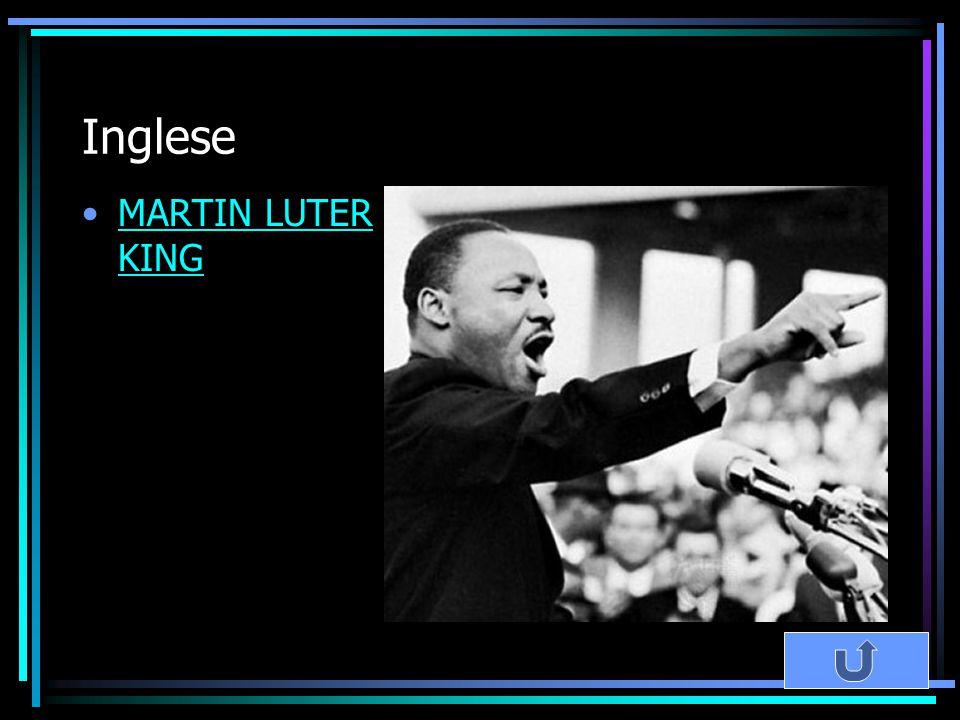 Inglese MARTIN LUTER KINGMARTIN LUTER KING