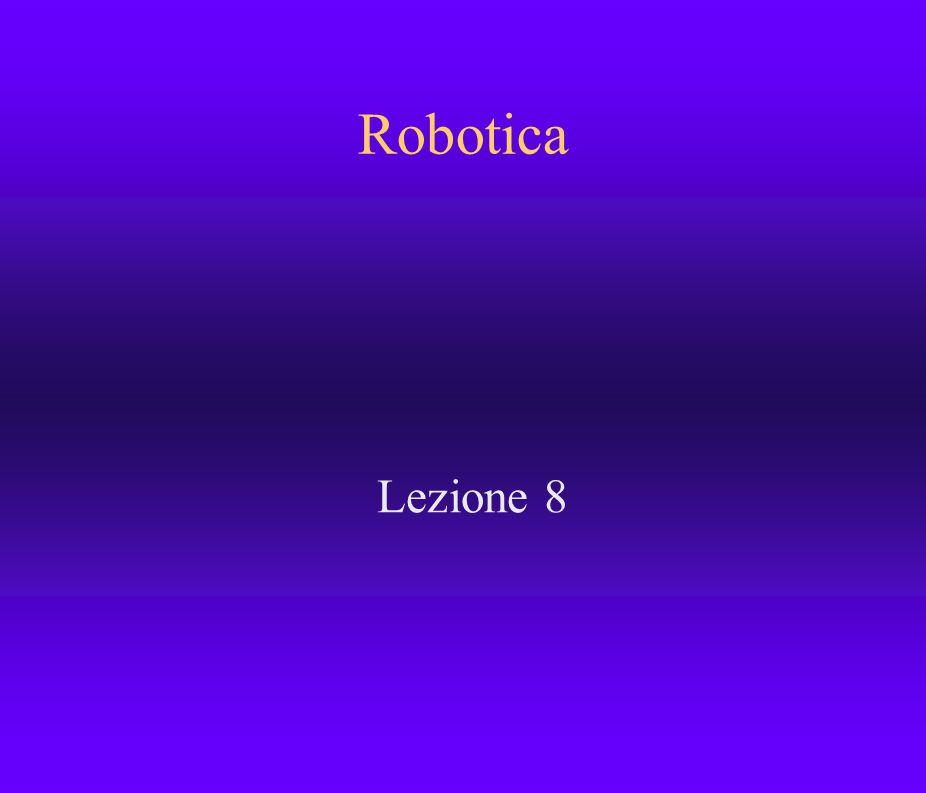 Robotica Lezione 8