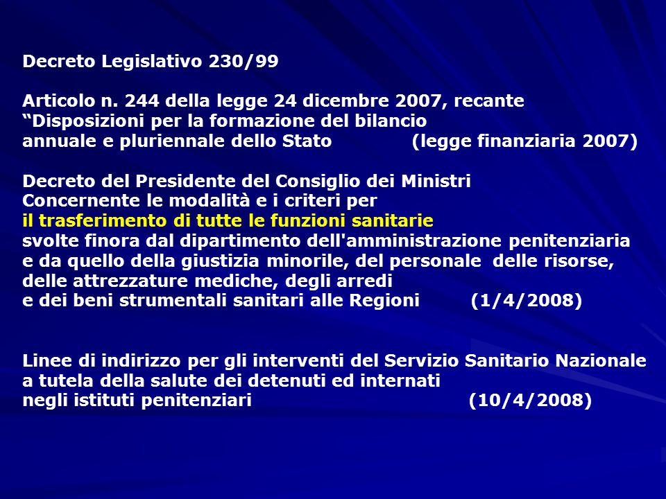 """Decreto Legislativo 230/99 Articolo n. 244 della legge 24 dicembre 2007, recante """"Disposizioni per la formazione del bilancio annuale e pluriennale de"""