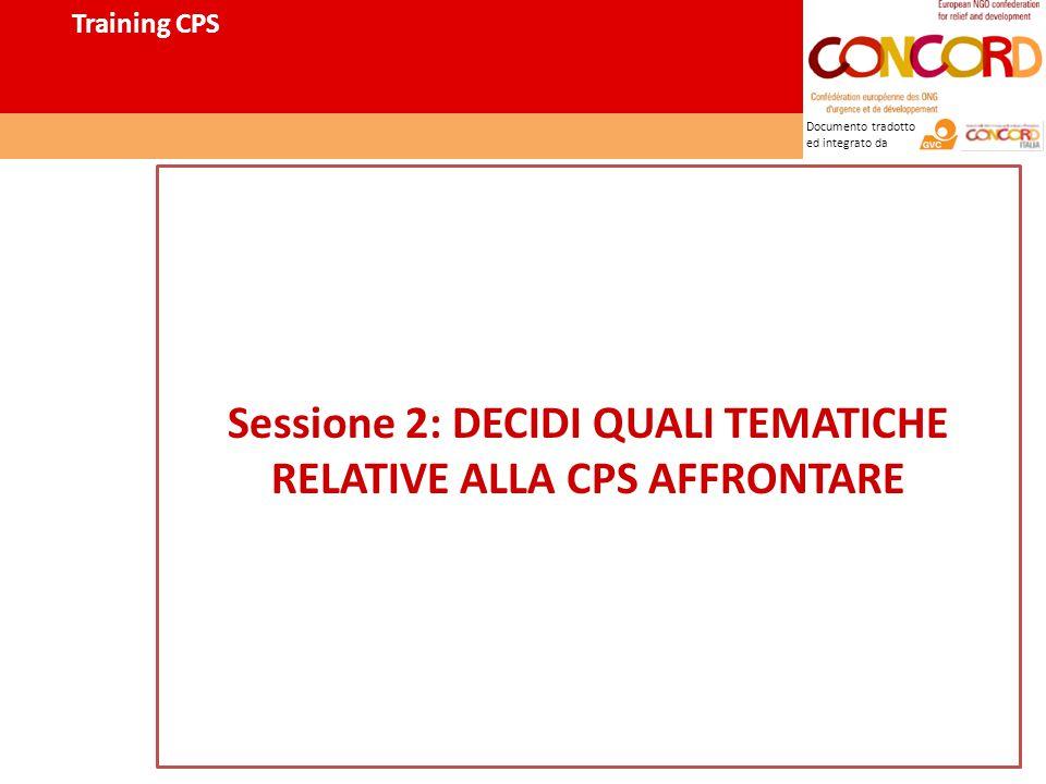 Documento tradotto ed integrato da Sessione 2: DECIDI QUALI TEMATICHE RELATIVE ALLA CPS AFFRONTARE Training CPS