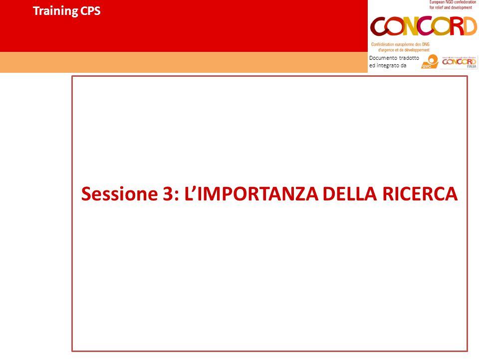 Documento tradotto ed integrato da Sessione 3: L'IMPORTANZA DELLA RICERCA Training CPS