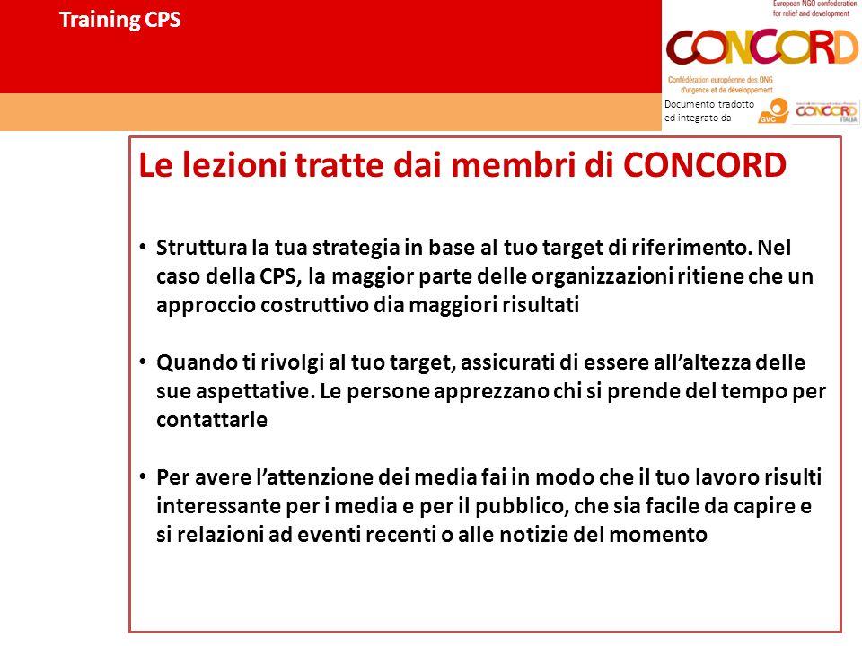 Documento tradotto ed integrato da Le lezioni tratte dai membri di CONCORD Struttura la tua strategia in base al tuo target di riferimento.