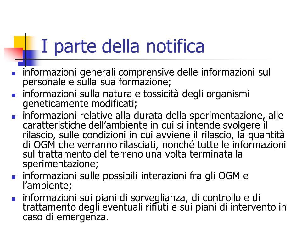 I parte della notifica informazioni generali comprensive delle informazioni sul personale e sulla sua formazione; informazioni sulla natura e tossicit
