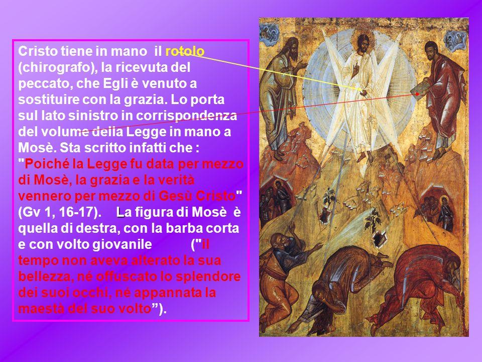 L Cristo tiene in mano il rotolo (chirografo), la ricevuta del peccato, che Egli è venuto a sostituire con la grazia.