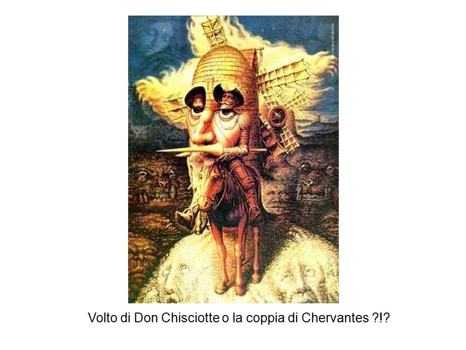 Volto di Don Chisciotte o la coppia di Chervantes ?!?