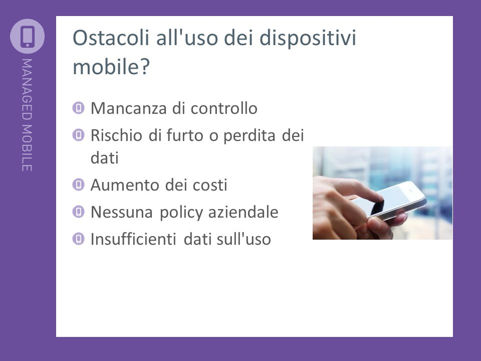 Ostacoli all uso dei dispositivi mobile.