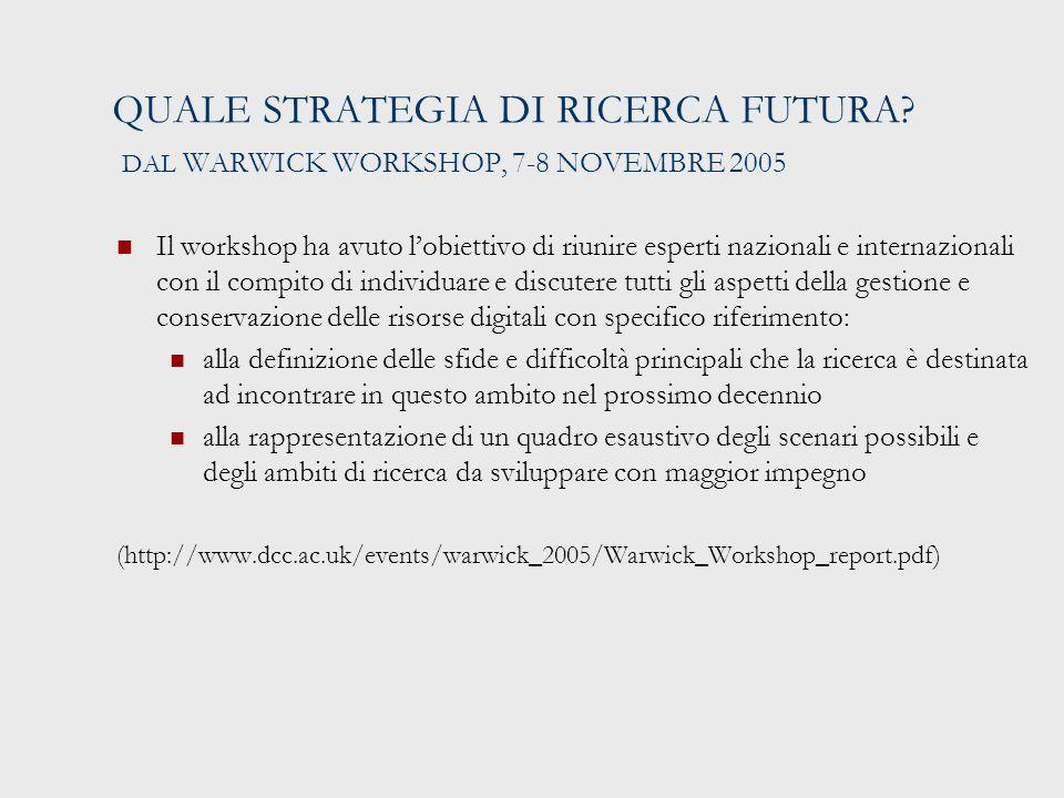 QUALE STRATEGIA DI RICERCA FUTURA.
