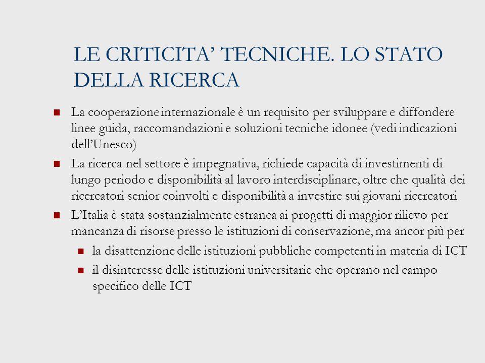 LE CRITICITA' TECNICHE.