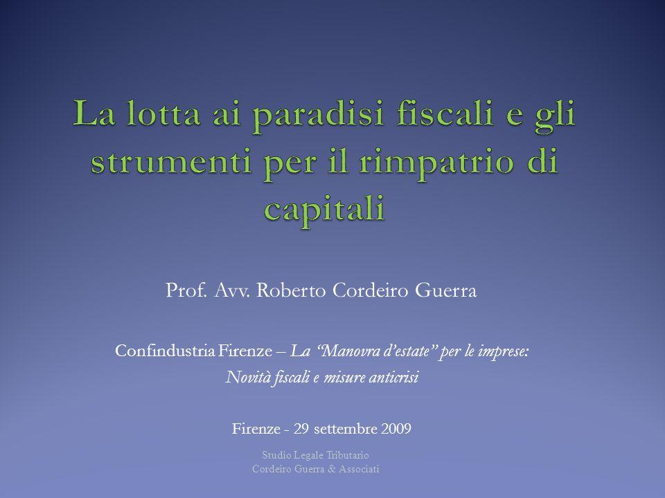 """Prof. Avv. Roberto Cordeiro Guerra Confindustria Firenze – La """"Manovra d'estate"""" per le imprese: Novità fiscali e misure anticrisi Firenze - 29 settem"""