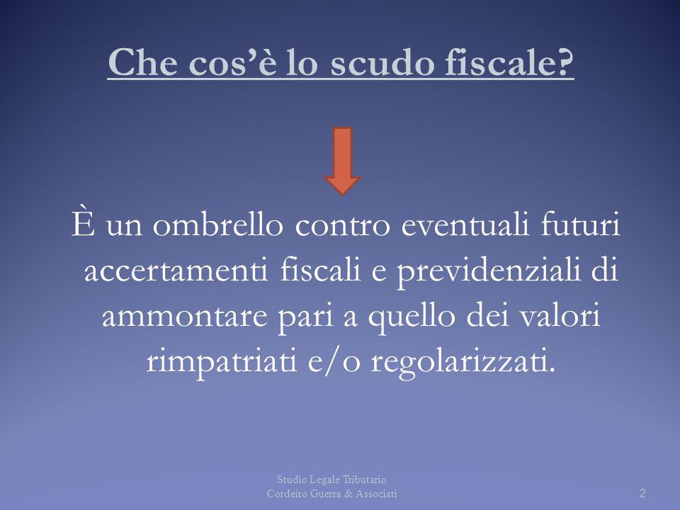 Che cos'è lo scudo fiscale? È un ombrello contro eventuali futuri accertamenti fiscali e previdenziali di ammontare pari a quello dei valori rimpatria