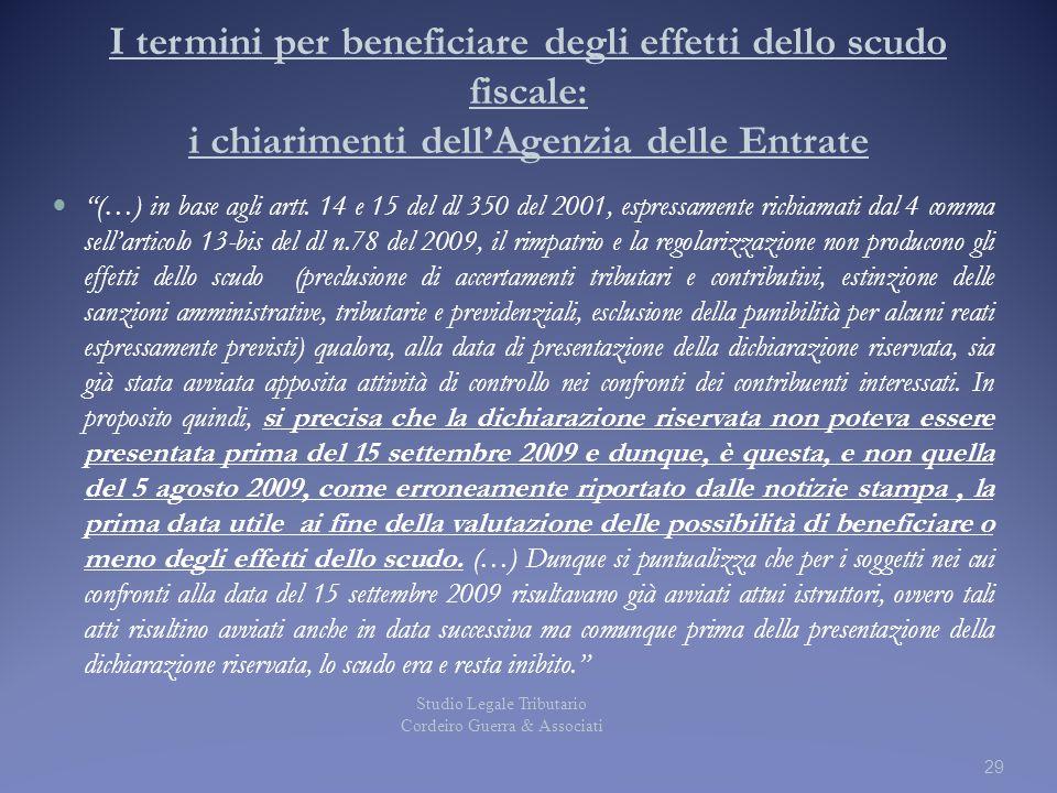 """I termini per beneficiare degli effetti dello scudo fiscale: i chiarimenti dell'Agenzia delle Entrate """"(…) in base agli artt. 14 e 15 del dl 350 del 2"""