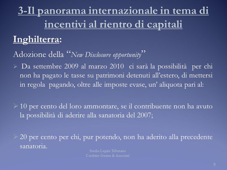 """3-Il panorama internazionale in tema di incentivi al rientro di capitali Inghilterra: Adozione della """" New Disclosure opportunity """"  Da settembre 200"""