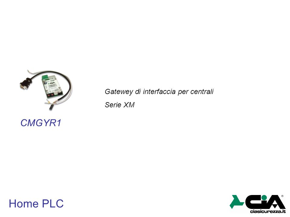 Home PLC CMGYR1 Gatewey di interfaccia per centrali Serie XM
