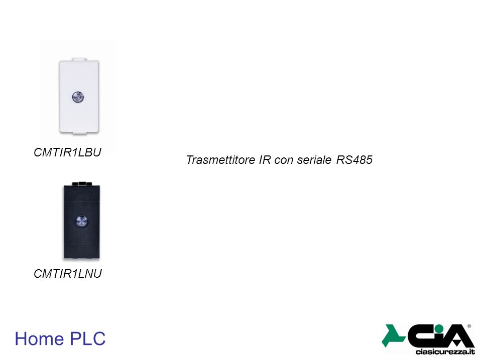 Home PLC CMTIR1LBU CMTIR1LNU Trasmettitore IR con seriale RS485