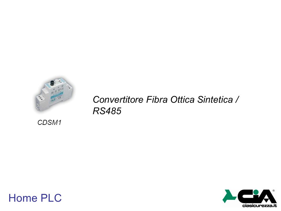 Home PLC CDSM1 Convertitore Fibra Ottica Sintetica / RS485