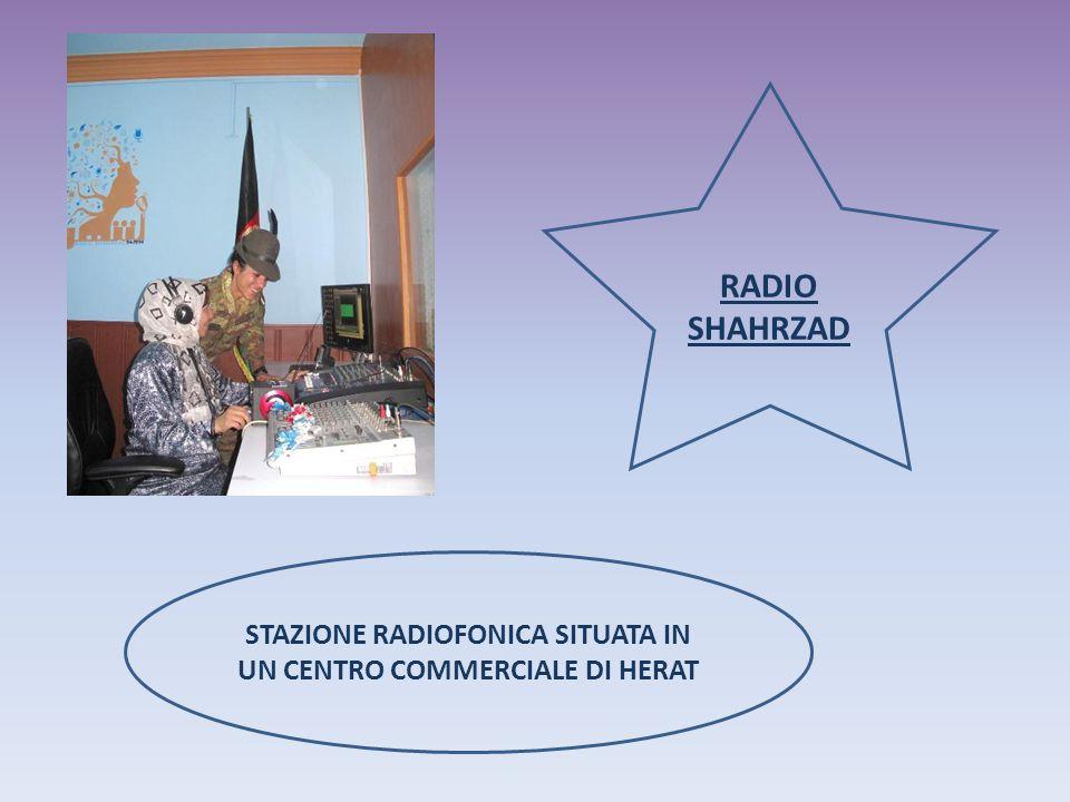 RADIO SHAHRZAD STAZIONE RADIOFONICA SITUATA IN UN CENTRO COMMERCIALE DI HERAT
