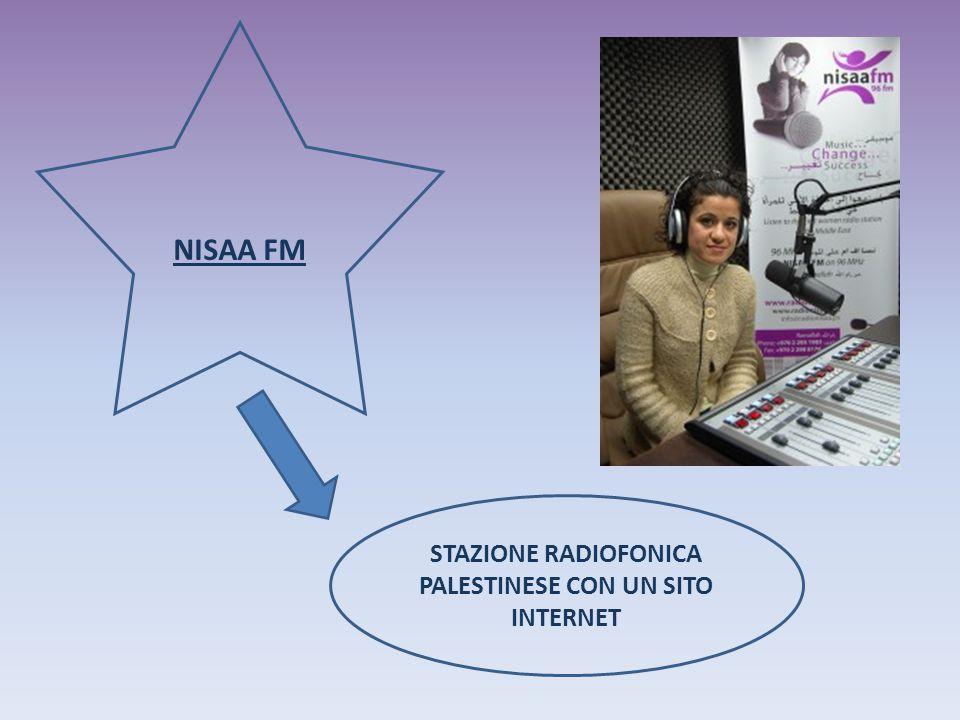NISAA FM STAZIONE RADIOFONICA PALESTINESE CON UN SITO INTERNET