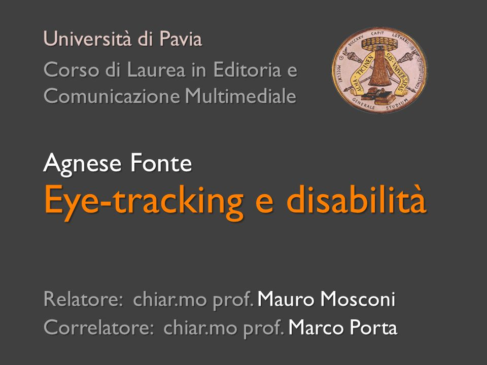 Eye-tracking e disabilità Relatore: chiar.mo prof.