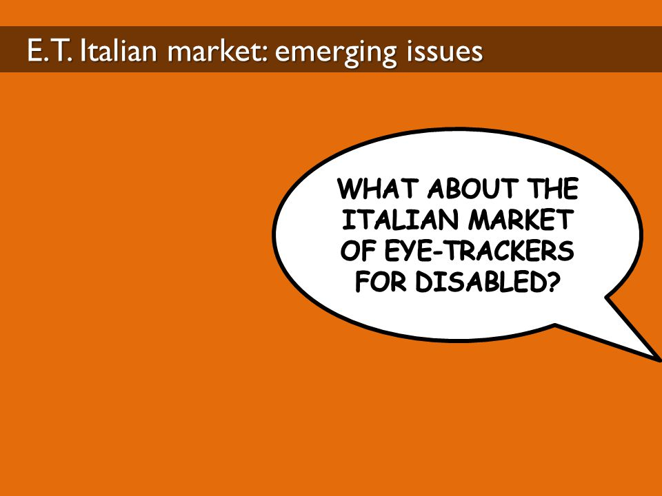 E.T. Italian market: emerging issues