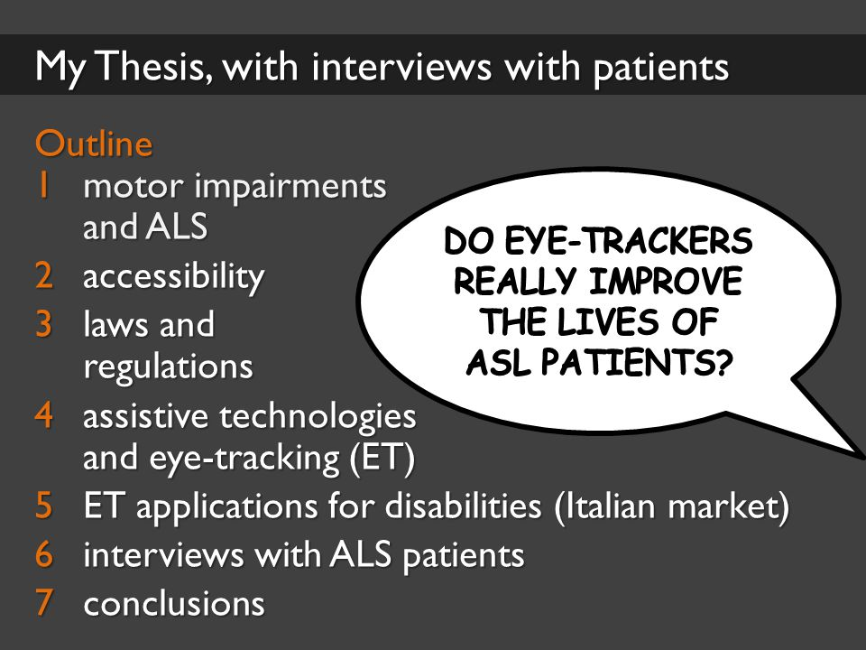 Interviews with ALS patients Anna Cortese, middle-aged lady L'eye tracker è stato la mia salvezza.