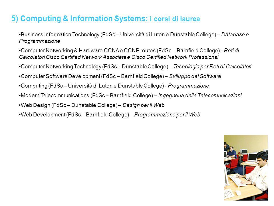 5) Computing & Information Systems: i corsi di laurea Business Information Technology (FdSc – Università di Luton e Dunstable College) – Database e Pr