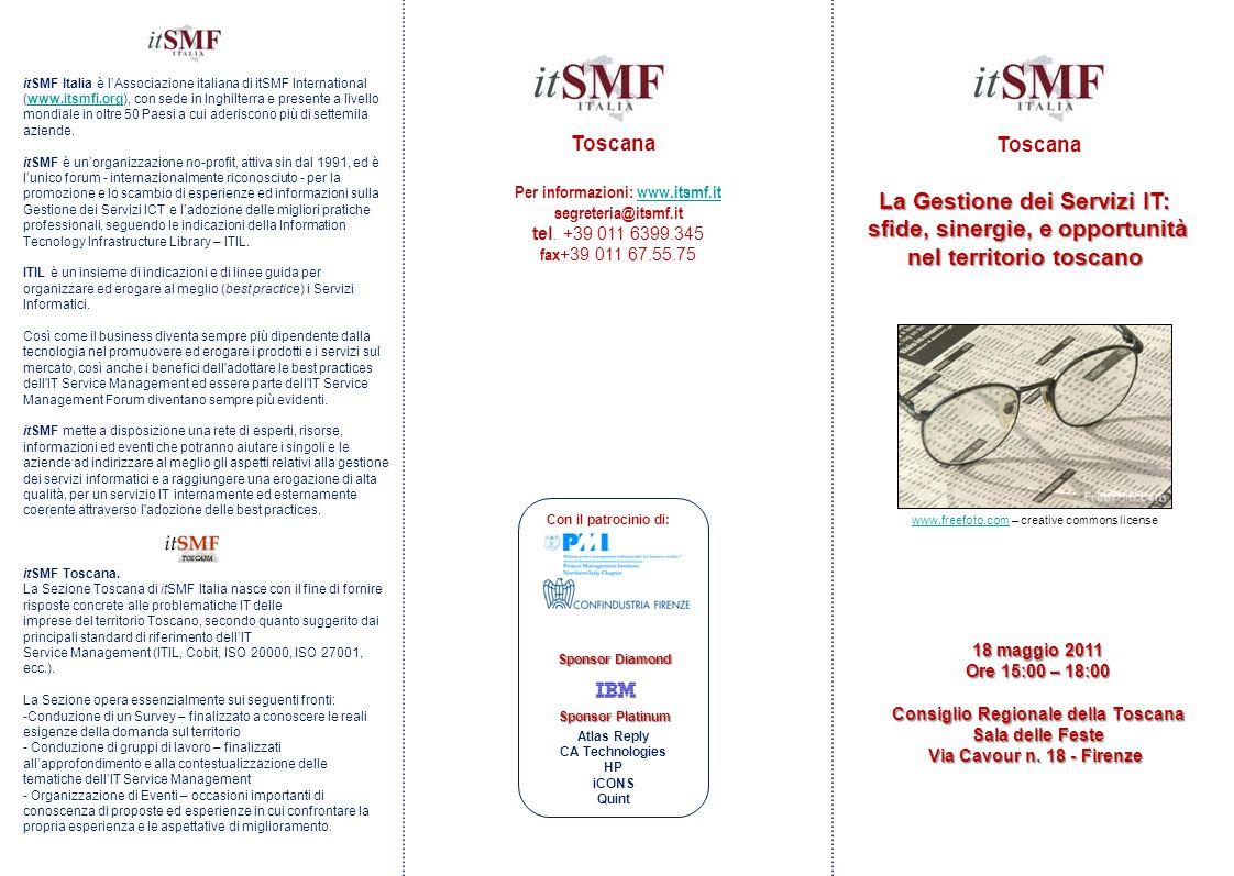 itSMF Italia è l'Associazione italiana di itSMF International (www.itsmfi.org), con sede in Inghilterra e presente a livello mondiale in oltre 50 Paes