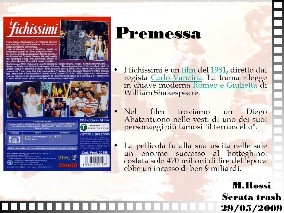 Premessa I fichissimi è un film del 1981, diretto dal regista Carlo Vanzina. La trama rilegge in chiave moderna Romeo e Giulietta di William Shakespea