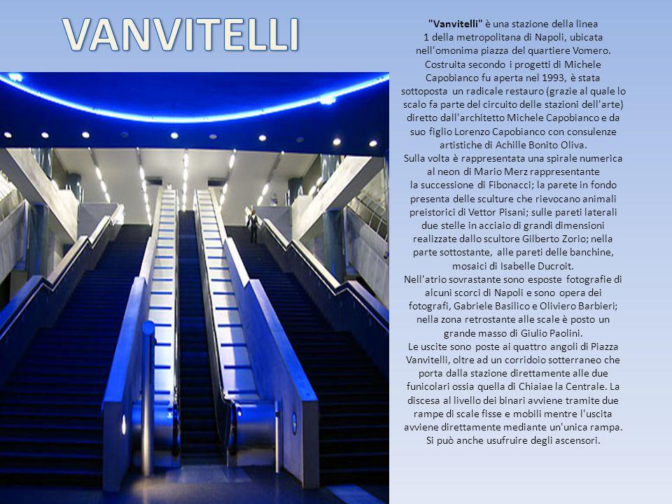 Vanvitelli è una stazione della linea 1 della metropolitana di Napoli, ubicata nell omonima piazza del quartiere Vomero.