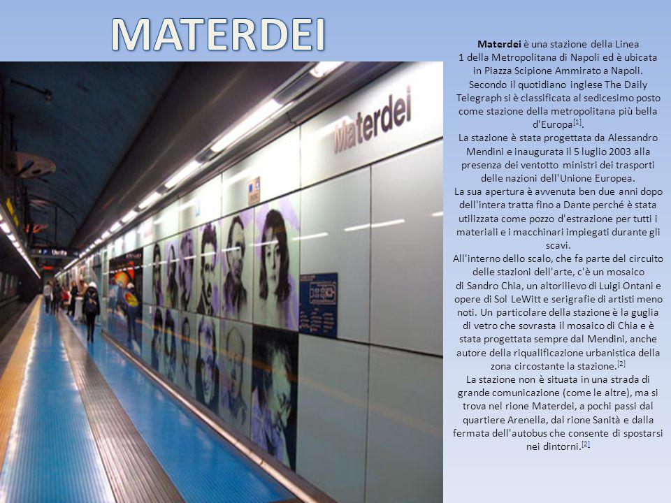Materdei è una stazione della Linea 1 della Metropolitana di Napoli ed è ubicata in Piazza Scipione Ammirato a Napoli. Secondo il quotidiano inglese T