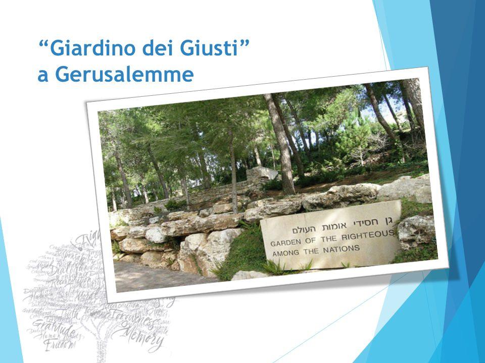 """Giardino dei Giusti"" a Gerusalemme"
