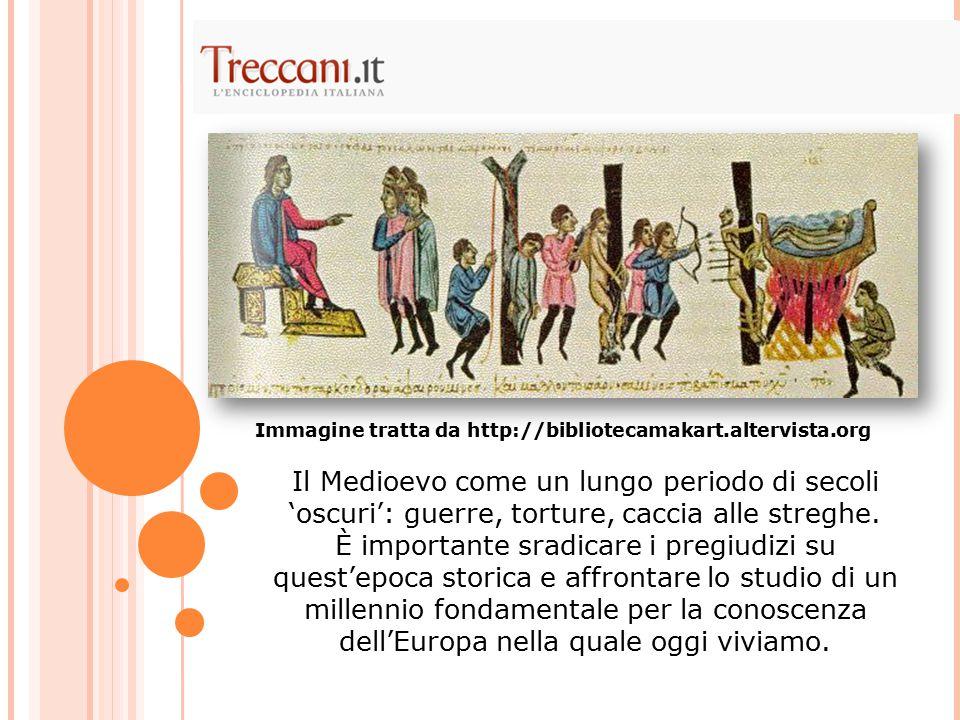 Il Medioevo come un lungo periodo di secoli 'oscuri': guerre, torture, caccia alle streghe.