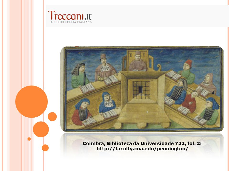 Coimbra, Biblioteca da Universidade 722, fol. 2r http://faculty.cua.edu/pennington/
