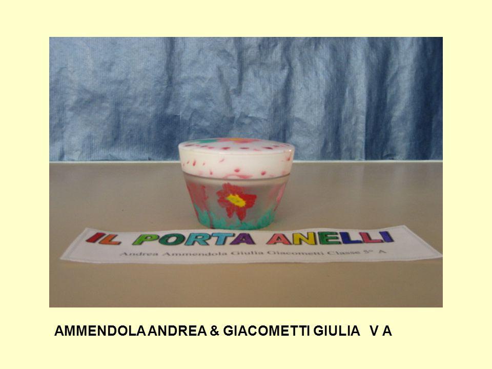 AMMENDOLA ANDREA & GIACOMETTI GIULIA V A