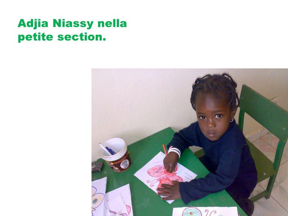 Adjia Niassy nella petite section.