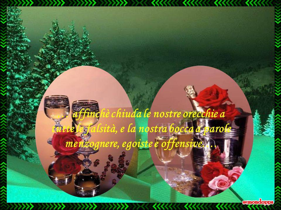 All'inizio del Nuovo Anno preghiamo il Signore per i nostri cari, per i nostri amici, e per il mondo intero …. ….. affinchè ci conceda la pace, l'amor