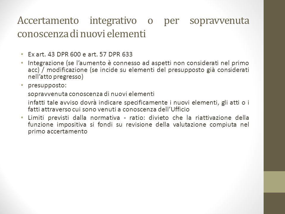 Accertamento integrativo o per sopravvenuta conoscenza di nuovi elementi Ex art.