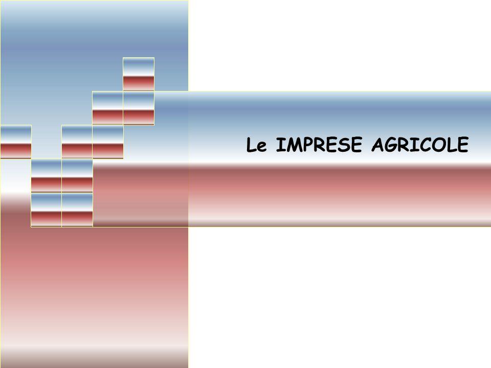 Le IMPRESE AGRICOLE