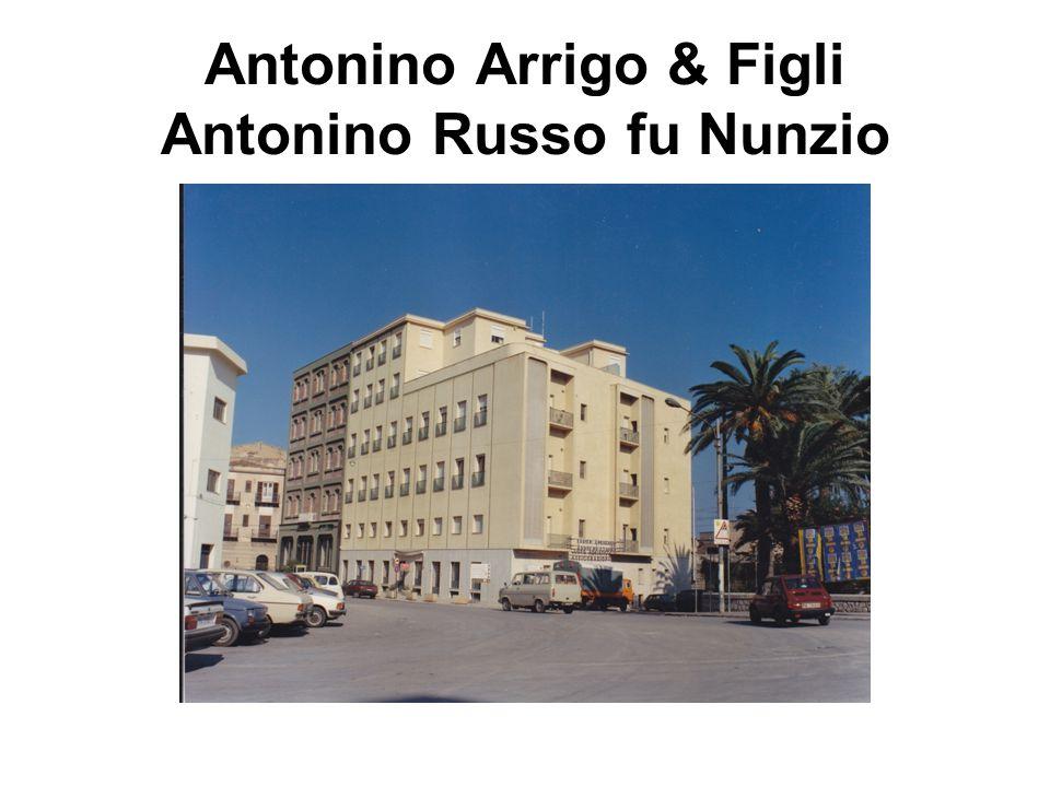 Antonino Arrigo & Figli Antonino Russo fu Nunzio
