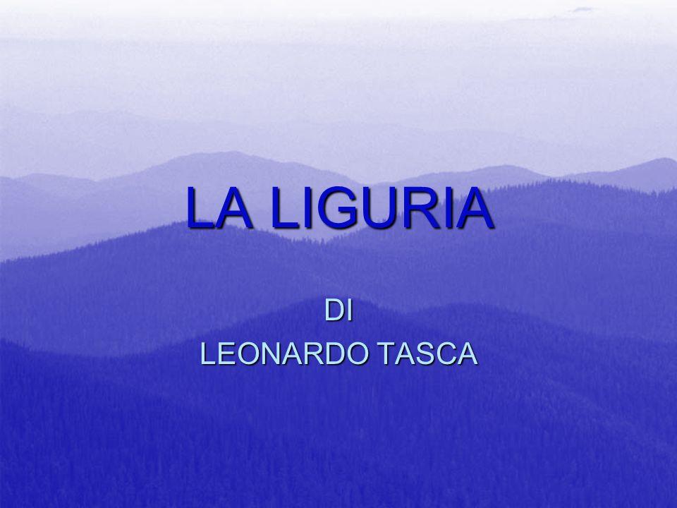 POSIZIONE E CONFINI La Liguria, regione dell'Italia settentrionale, si affaccia sul Mar Ligure.