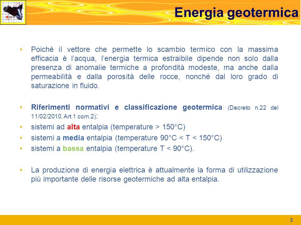 Energia geotermica Poiché il vettore che permette lo scambio termico con la massima efficacia è l'acqua, l'energia termica estraibile dipende non solo