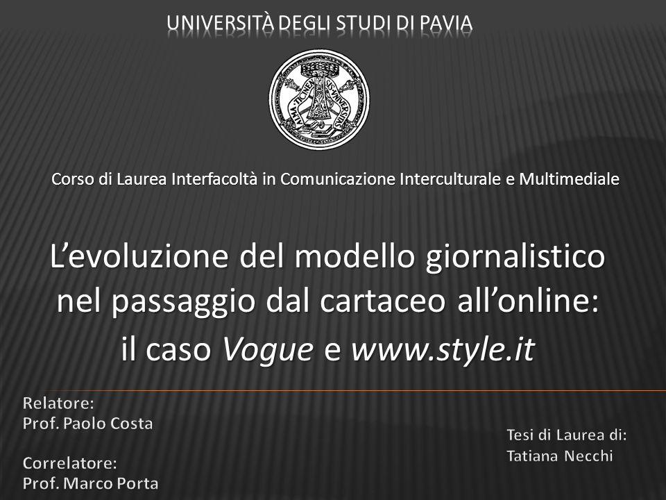 Corso di Laurea Interfacoltà in Comunicazione Interculturale e Multimediale L'evoluzione del modello giornalistico nel passaggio dal cartaceo all'onli