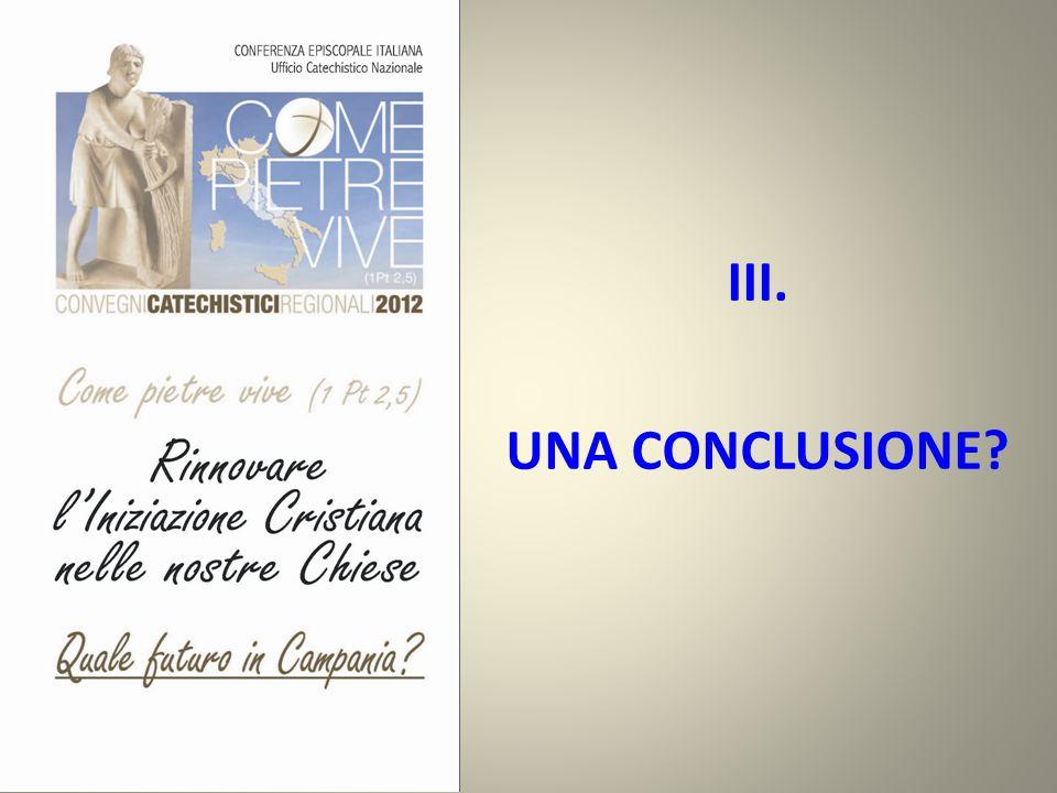 III. UNA CONCLUSIONE