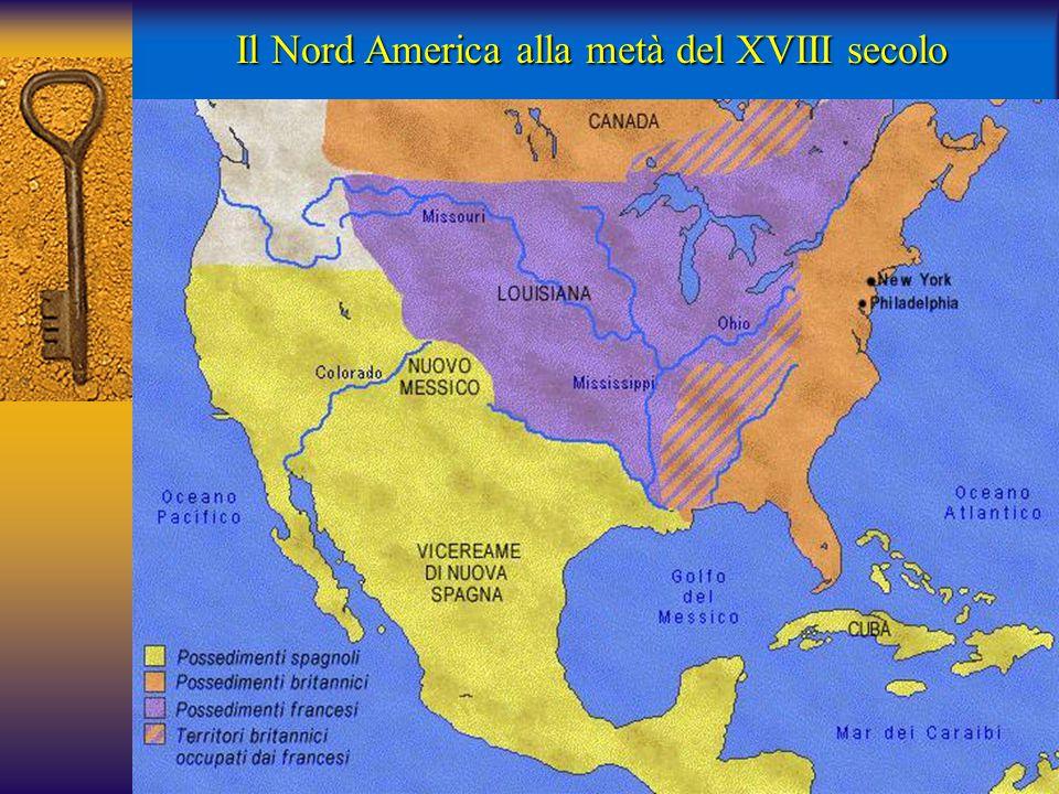 Il Nord America alla metà del XVIII secolo
