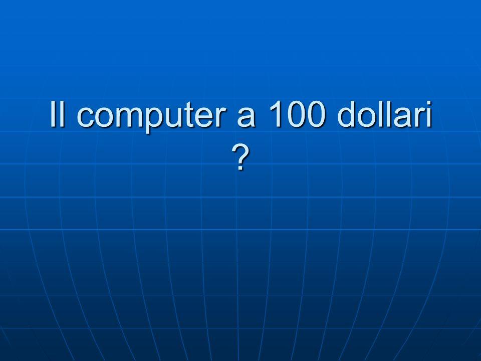 Il computer a 100 dollari ?