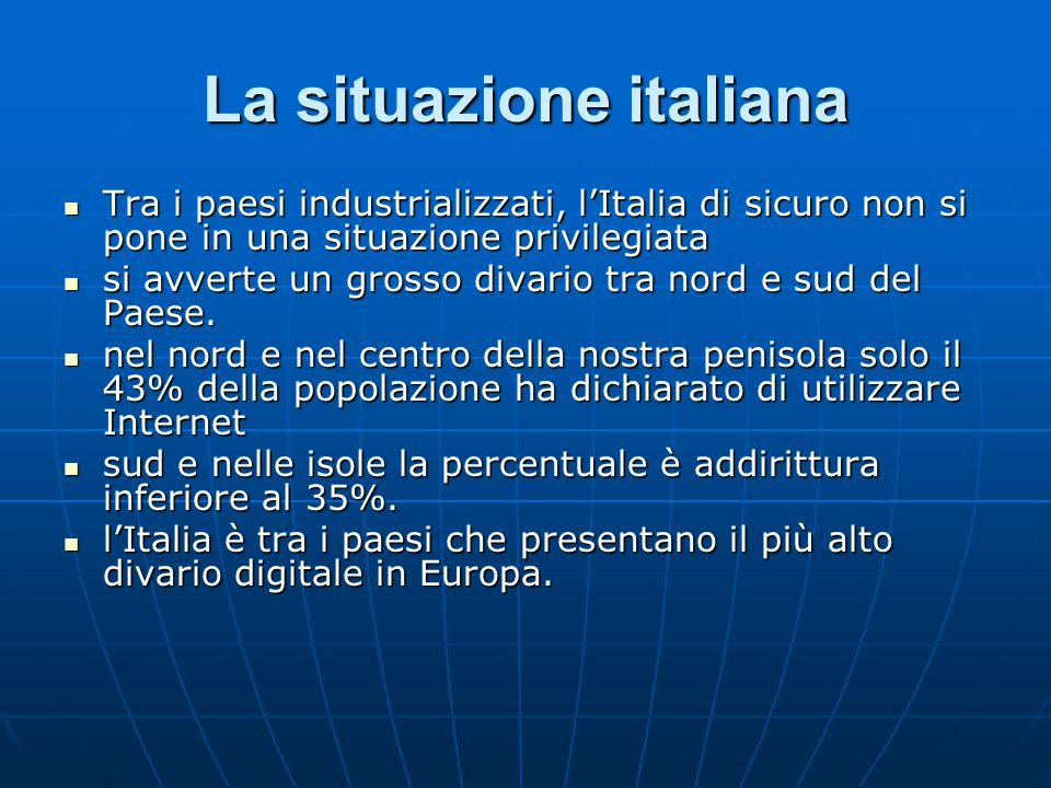 La situazione italiana Tra i paesi industrializzati, l'Italia di sicuro non si pone in una situazione privilegiata Tra i paesi industrializzati, l'Ita