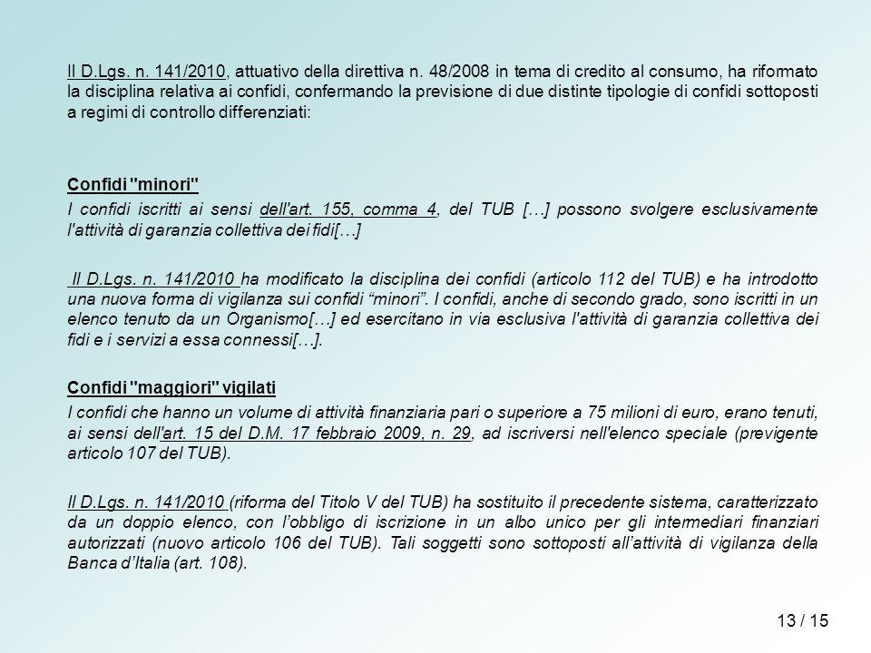 Il D.Lgs.n. 141/2010, attuativo della direttiva n.