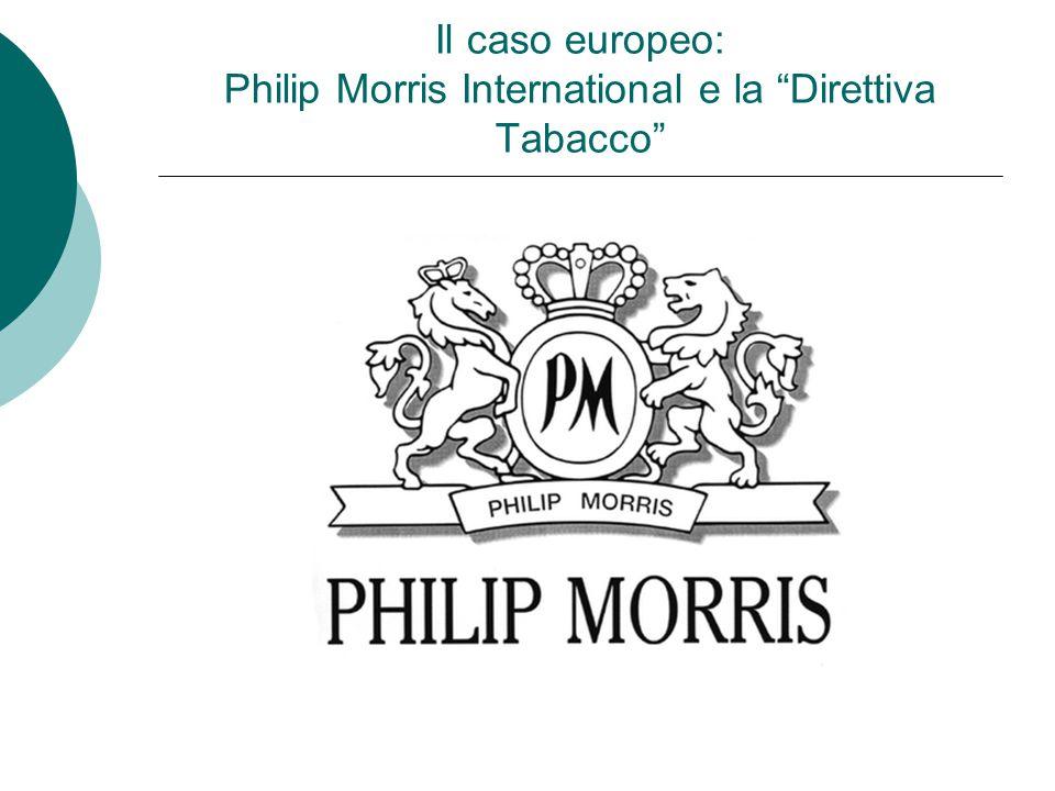 """Il caso europeo: Philip Morris International e la """"Direttiva Tabacco"""""""